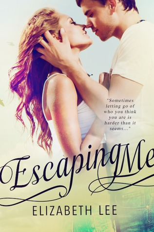 Escaping Me (Escaping, #1)