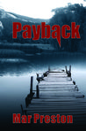 Payback: A Detective Dex Stafford Mystery Book 1