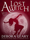 A Lost Witch by Debora Geary