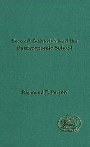 Second Zechariah and the Deuteronomic School (JSOT Supplement Series, #167)