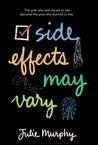 Download ebook Side Effects May Vary by Julie Murphy