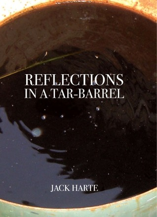 Reflections in a Tar Barrel by Jack Harte