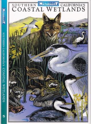 Southern California's Wetlands (Weekend Naturalist Nature Guide Foldout #5)