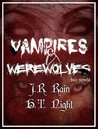 Vampires & Werewolves : two novels