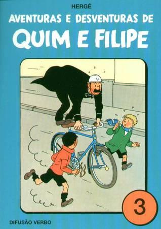 Aventuras e Desventuras de Quim e Filipe, Vol. 3
