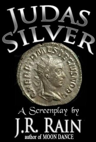 Judas Silver: A Screenplay