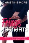 Fringe Benefits by Christine Pope