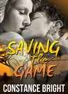 Saving The Game by Constance Bright
