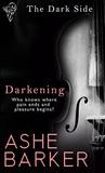 Darkening (The Dark Side, #1)