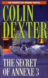 The Secret of Annexe 3 (Inspector Morse, #7)