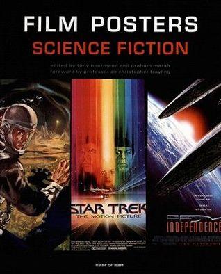 Film Posters - Science Fiction por Tony Nourmand, Graham Marsh, Christopher Frayling
