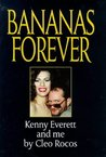 Bananas Forever: Kenny Everett and Me