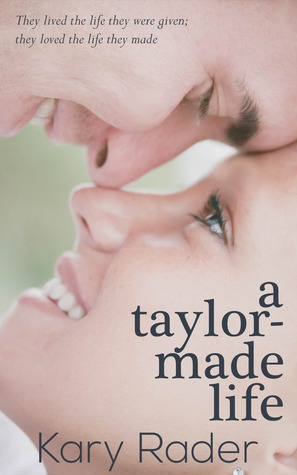 Ebook A Taylor-Made Life by Kary Rader PDF!