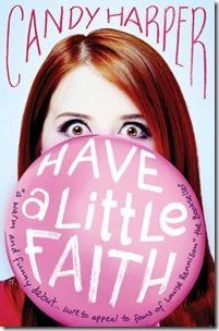 Have a Little Faith (Faith, #1)