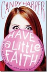 Have a Little Faith (Faith, #1)