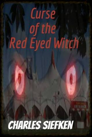 The Curse of the Red Eyed Witch
