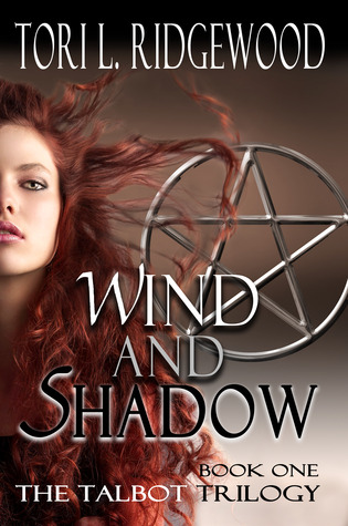 Wind and Shadow(The Talbot Trilogy 1)