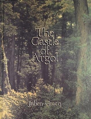 The Castle of Argol by Julien Gracq