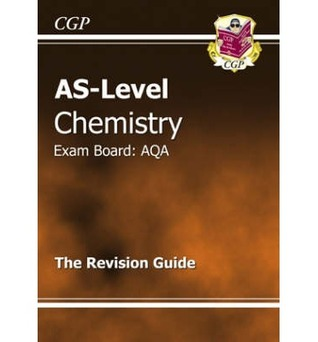 Chemistry: AS-Level: Exam Board: AQA: The Revision Guide