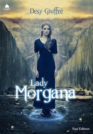 Lady Morgana (Lady Morgana, #1)