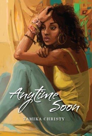 Any Time Soon by Tamika Christy