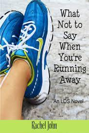 What Not to Say When Youre Running Away