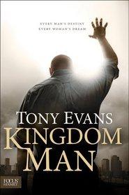 Kingdom Man: Every Mans Destiny, Every Womans Dream