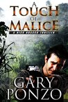 A Touch of Malice (Nick Bracco Thriller #4)