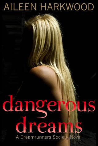 Dangerous Dreams (The Dreamrunners Society, #1)