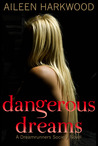 Dangerous Dreams (The Dreamrunners Society, #1)