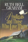 Prodigals and Those Who L