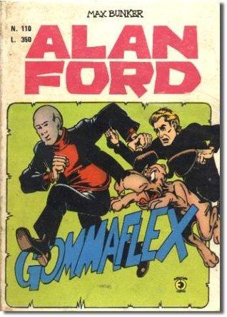 Alan Ford n. 110: Gommaflex