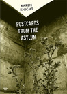 Postcards from the Asylum