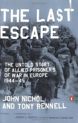 The Last Escape by John  Nichol