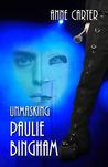 Unmasking Paulie Bingham (Paulie & Kate, Part 1)