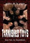 Tarnished Toys