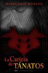 La caricia de Tánatos (Trilogía del Mal, #1)
