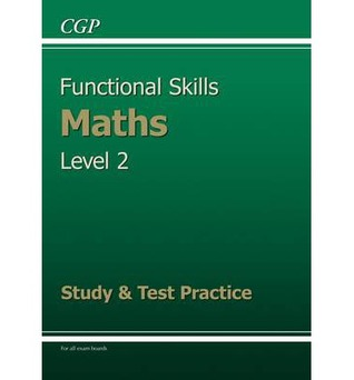 Maths: Functional Skills: Level 2: Study & Test Practice