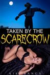 Taken By the Scarecrow
