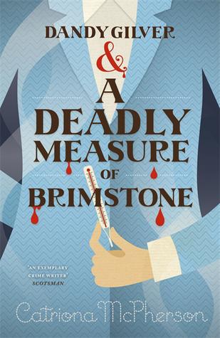 Dandy Gilver & A Deadly Measure of Brimstone (Dandy Gilver #8)