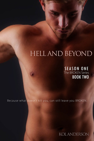 Hell and Beyond (Broken, #2)