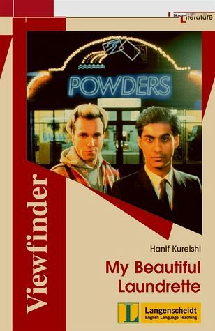 Ebook My Beautiful Laundrette (Viewfinder Literature) by Hanif Kureishi TXT!