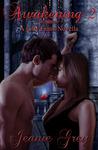 Awakening 2 by Jeanie Grey