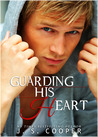 Guarding His Heart by J.S. Cooper
