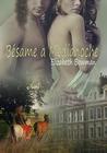 Bésame a medianoche by Elizabeth Bowman