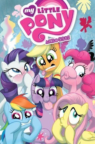 My Little Pony: Pony Tales Volume 1 (My Little Pony Micro-Series #1-6)