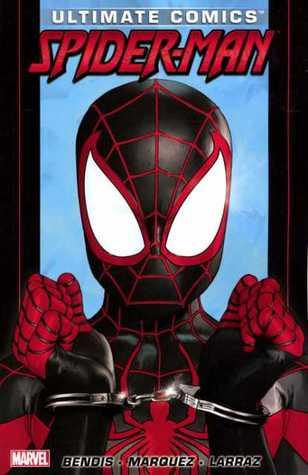 Ultimate Comics: Spider-Man, by Brian Michael Bendis, Volume 3