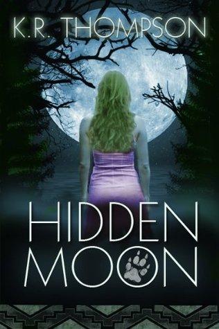 Hidden Moon (The Keeper Saga, #1)