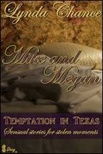 Mike and Megan (Temptation in Texas, #1)
