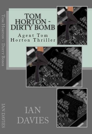 Tom Horton - Dirty Bomb